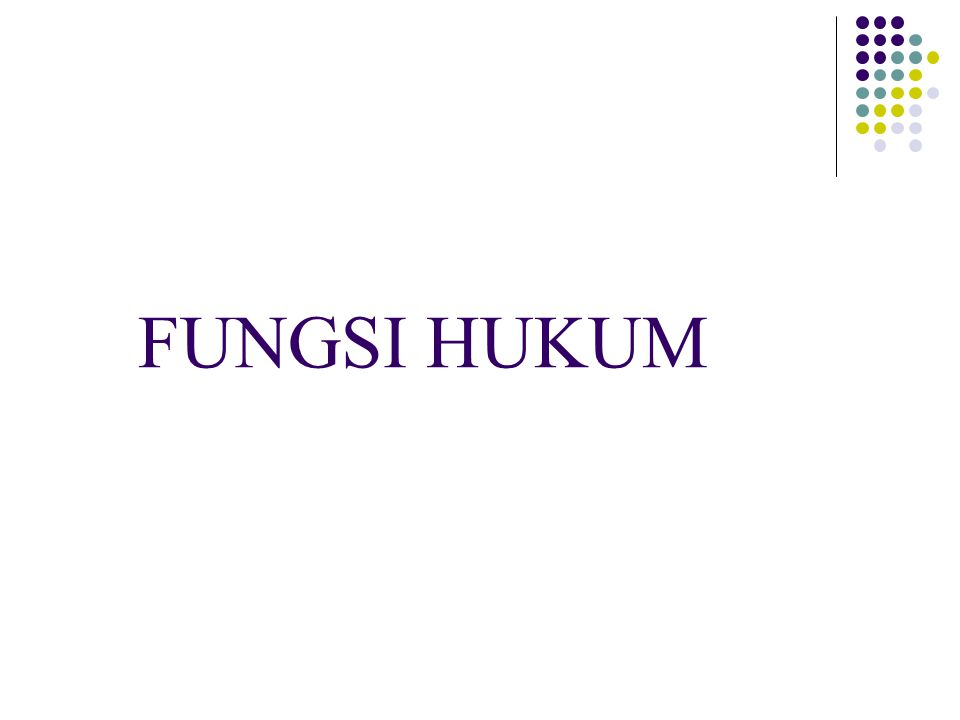 FUNGSI HUKUM