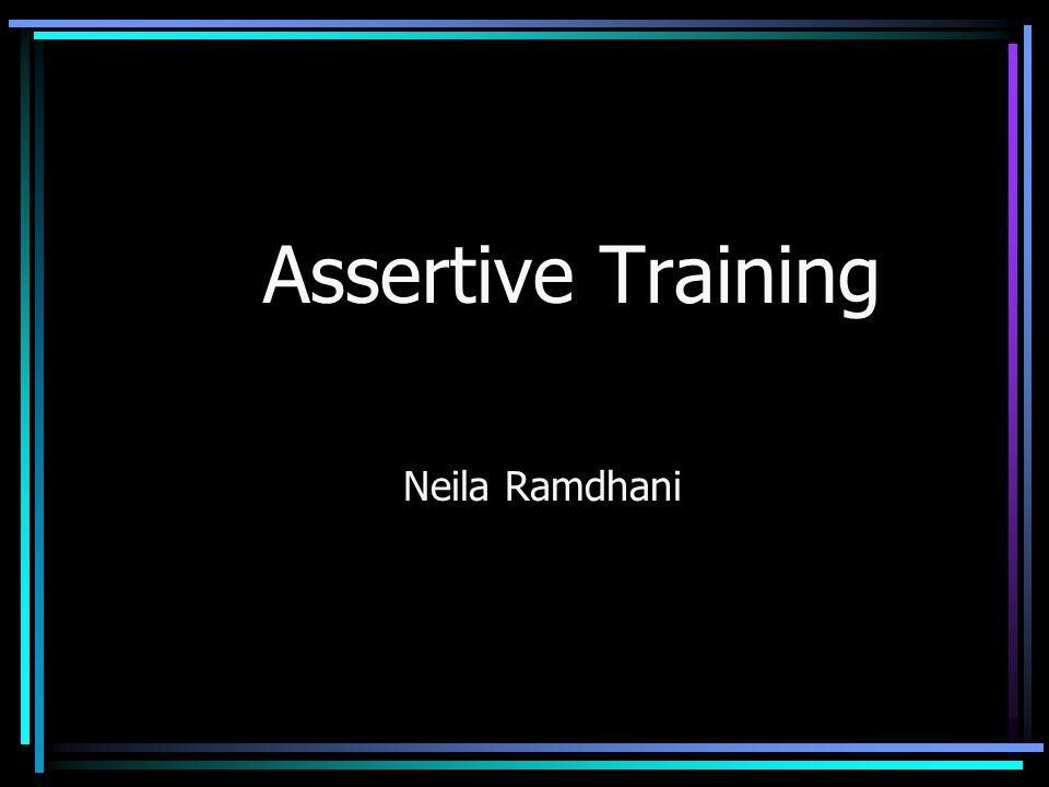 Assertive Training Neila Ramdhani