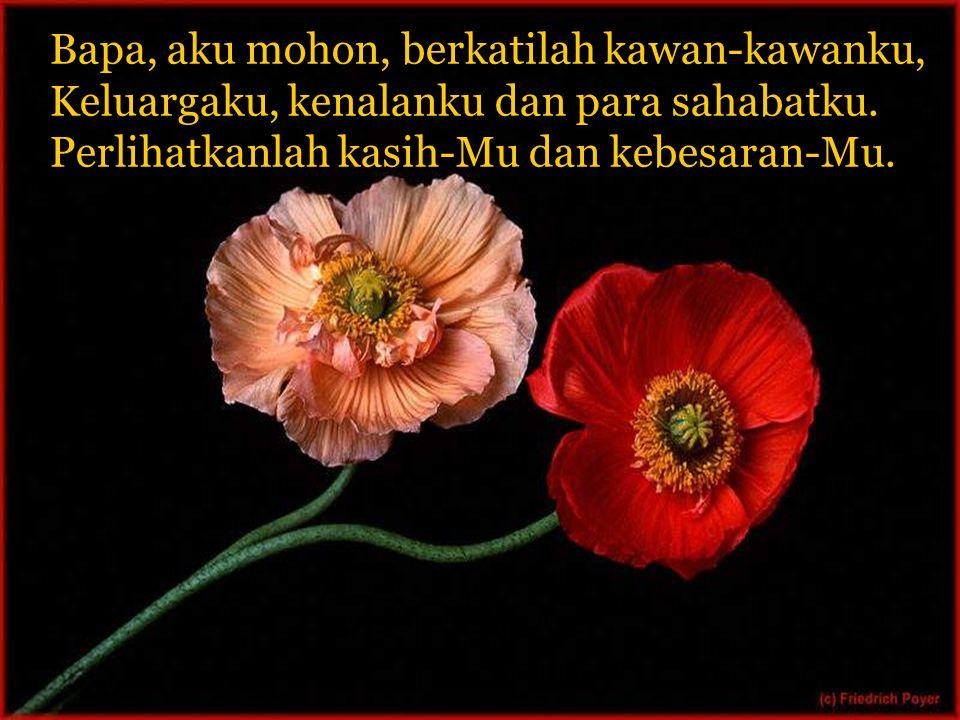 Marilah kita saling mendoakan doa berikut: