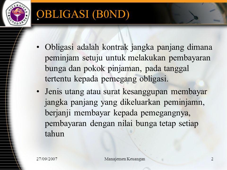 27/09/2007Manajemen Keuangan3 SIAPA YANG MENERBITKAN OBLIGASI.