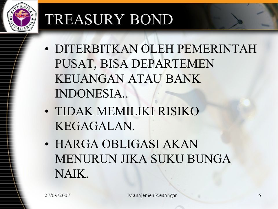 27/09/2007Manajemen Keuangan6 CORPORATE BOND DITERBITKAN OLEH PERUSAHAAN.
