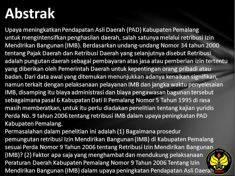 Abstrak Upaya meningkatkan Pendapatan Asli Daerah (PAD) Kabupaten Pemalang untuk mengintensifkan penghasilan daerah, salah satunya melalui retribusi I