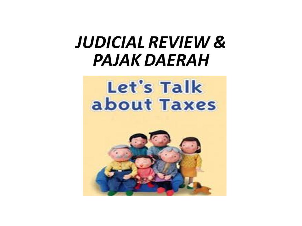 JUDICIAL REVIEW & PAJAK DAERAH