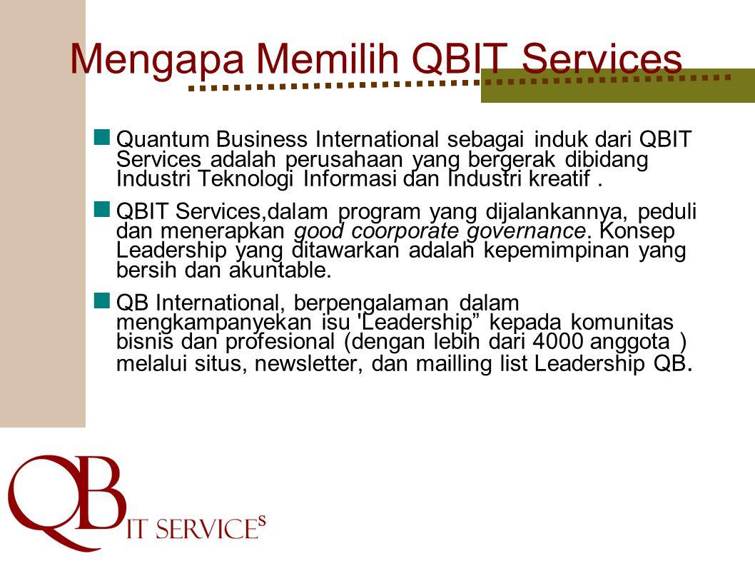 Mengapa Memilih QBIT Services Quantum Business International sebagai induk dari QBIT Services adalah perusahaan yang bergerak dibidang Industri Teknol