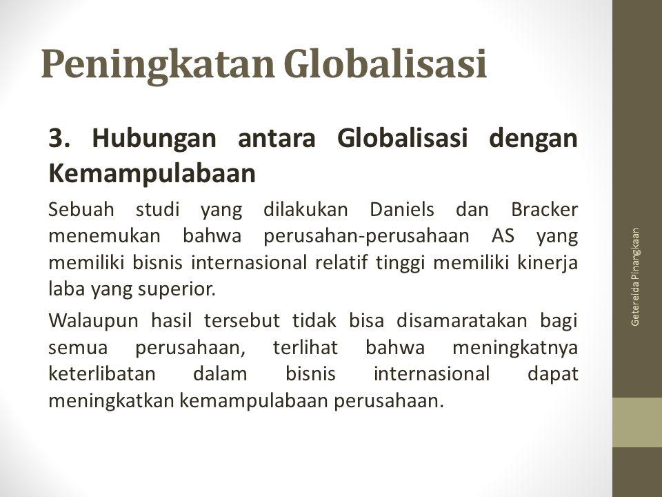 Peningkatan Globalisasi 3.