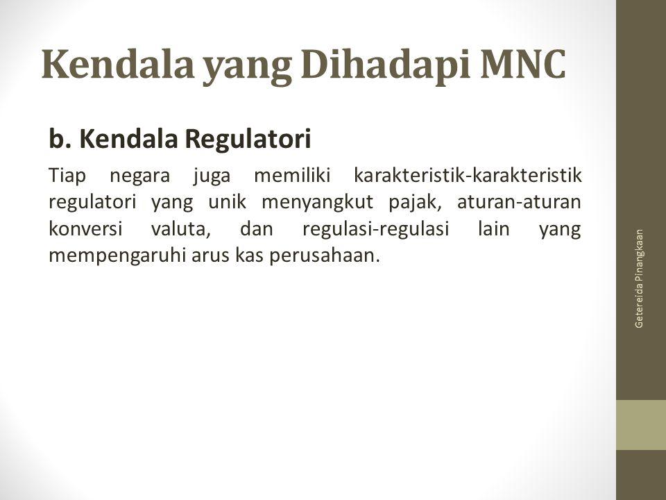 Kendala yang Dihadapi MNC c.