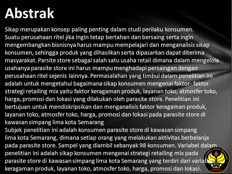 Kata Kunci Sikap Konsumen, Strategi Retailing Mix.