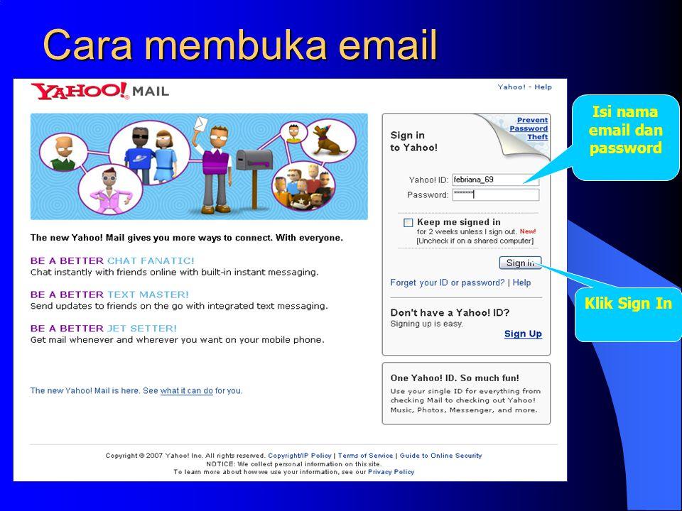 Cara membuka email Isi nama email dan password Klik Sign In