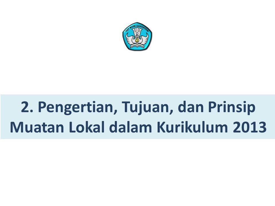Usulan Mulok Pemerintah Kabupaten/Kota Pasal 7 ayat (2), (3), (4) Wewenang Pemerintah Kabupaten/Kota dalam usulan muatan lokal dari satuan pendidikan.