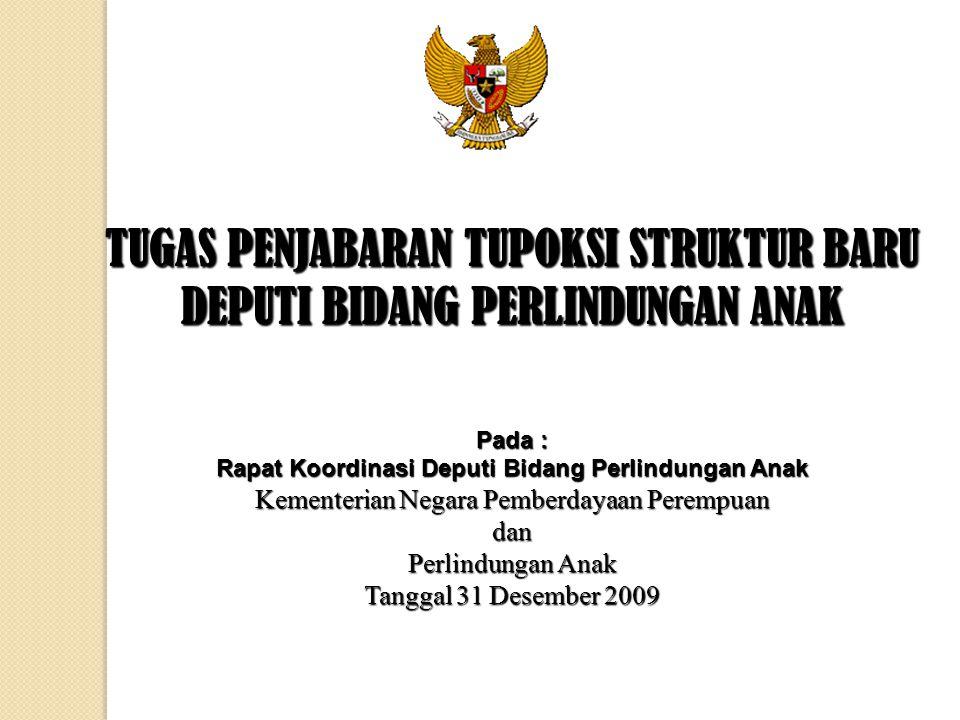 DEPUTI BIDANG TUMBUH KEMBANG ANAK 1.