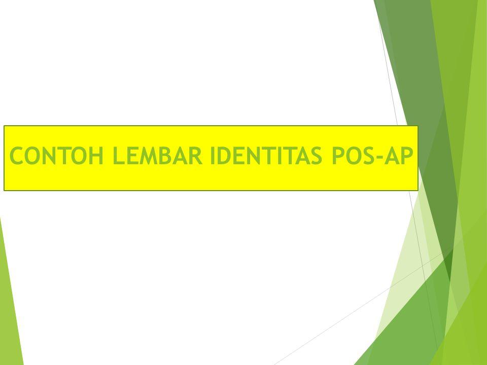 CONTOH LEMBAR IDENTITAS POS-AP