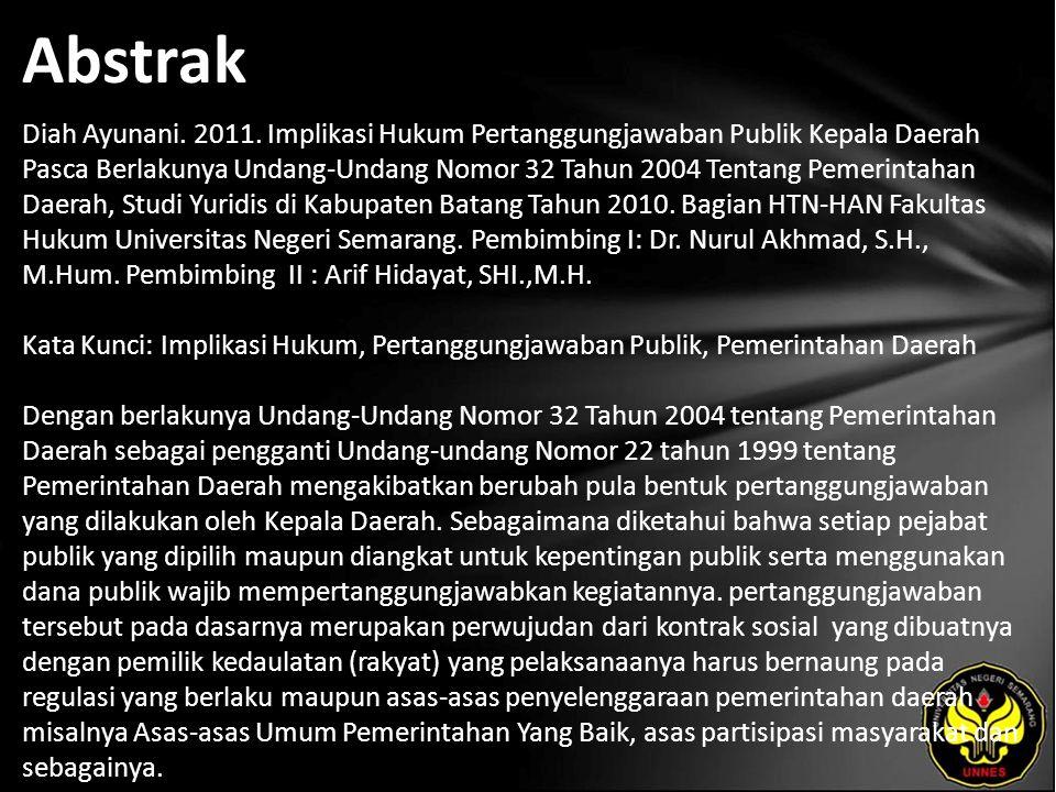 Kata Kunci Implikasi Hukum, Pertanggungjawaban Publik, Pemerintahan Daerah