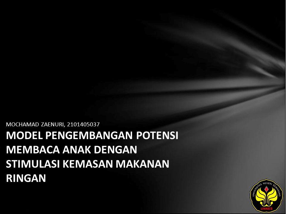 Identitas Mahasiswa - NAMA : MOCHAMAD ZAENURI - NIM : 2101405037 - PRODI : Pendidikan Bahasa, Sastra Indonesia, dan Daerah (Pendidikan Bahasa dan Sastra Indonesia) - JURUSAN : Bahasa & Sastra Indonesia - FAKULTAS : Bahasa dan Seni - EMAIL : zaaaida pada domain yahoo.com - PEMBIMBING 1 : Dr.Subyantoro,M.Hum.