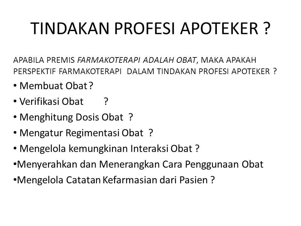 TINDAKAN PROFESI APOTEKER .