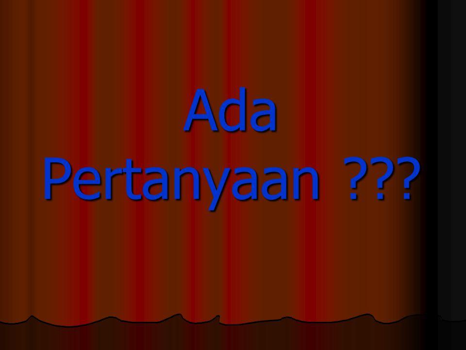 Ada Pertanyaan ???