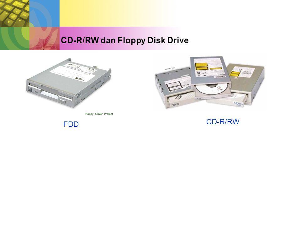 CD-R/RW dan Floppy Disk Drive FDD CD-R/RW