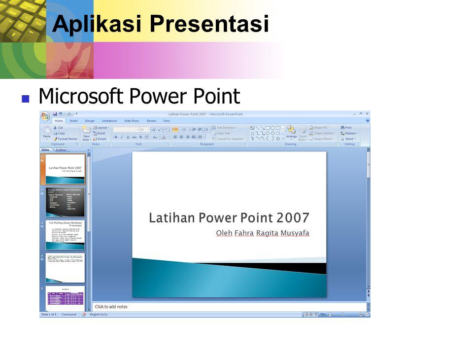 Aplikasi Presentasi Microsoft Power Point