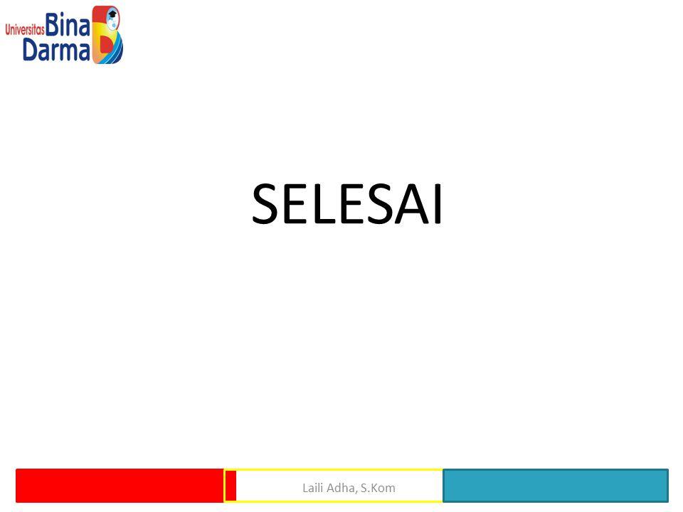 SELESAI Laili Adha, S.Kom