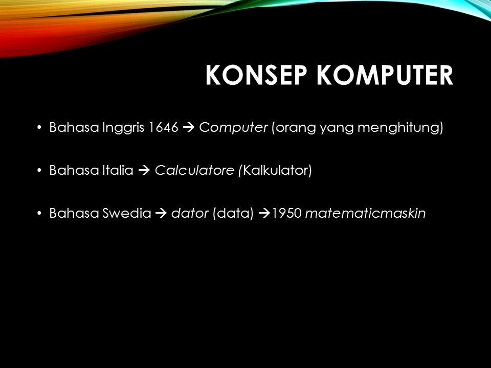 KEMAMPUAN KOMPUTER 1.Kemampuan utama yang dimiliki komputer adalah kecepatan dan ketepatan dalam mengolah data dan menghasilkan informasi.