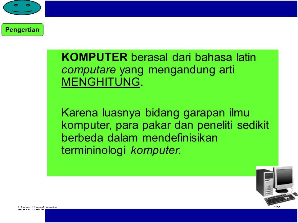 Deni Hardianto22 Pengertian Siklus Komputer sistem Perkembengan komputer