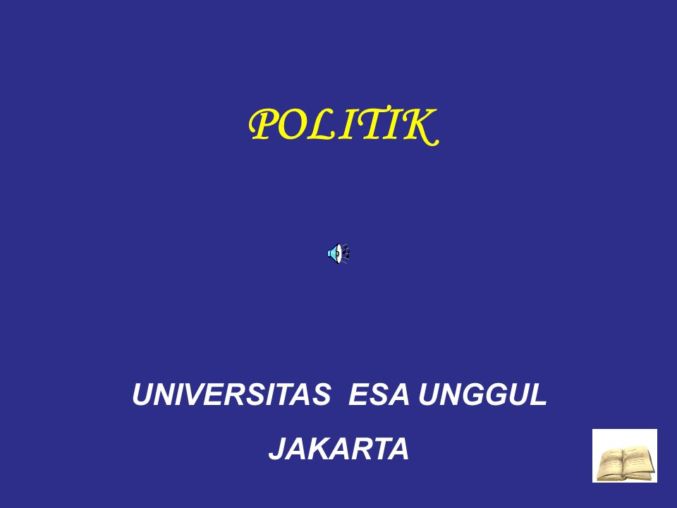 POLITIK UNIVERSITAS ESA UNGGUL JAKARTA