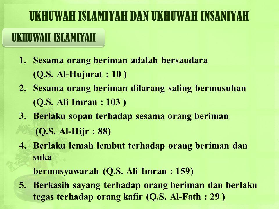 PERLUNYA KERUKUNAN HIDUP BERAGAMA  Manusia Indonesia satu bangsa, hidup dalam satu negara, satu ideologi Pancasila. Ini sebagai titik tolak pembangun