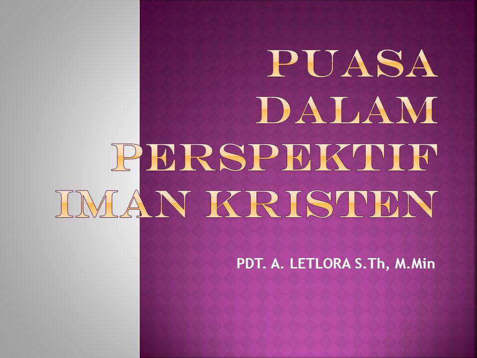 PDT. A. LETLORA S.Th, M.Min