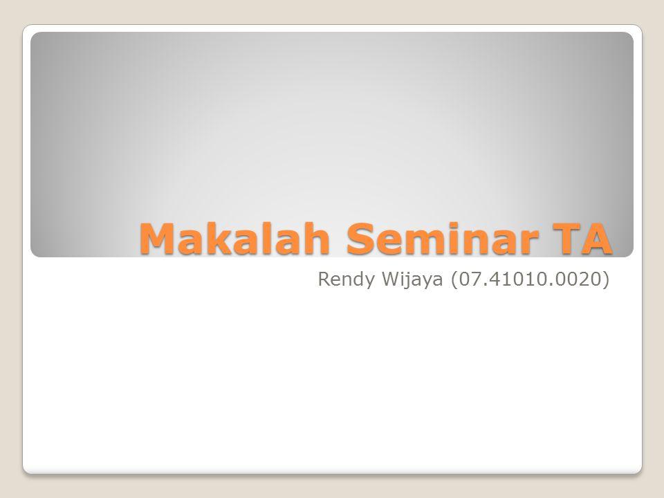 Makalah Seminar TA Rendy Wijaya (07.41010.0020)