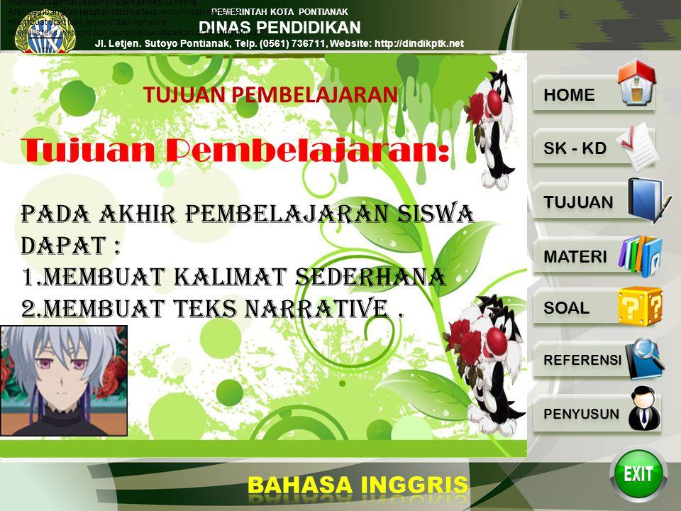 PEMERINTAH KOTA PONTIANAK DINAS PENDIDIKAN Jl. Letjen. Sutoyo Pontianak, Telp. (0561) 736711, Website: http://dindikptk.net Standar kompetensi Mengung