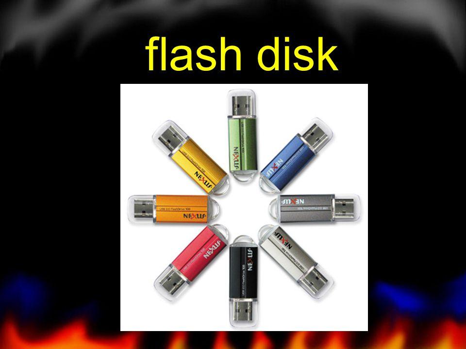 bagaimana cara kerja flash disk Flashdisk sering disebut sebagai USB Drive, Pen Drive, Pocket Drive, atau microdisk.