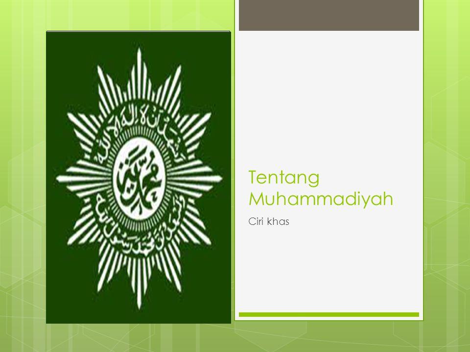Tentang Muhammadiyah Ciri khas