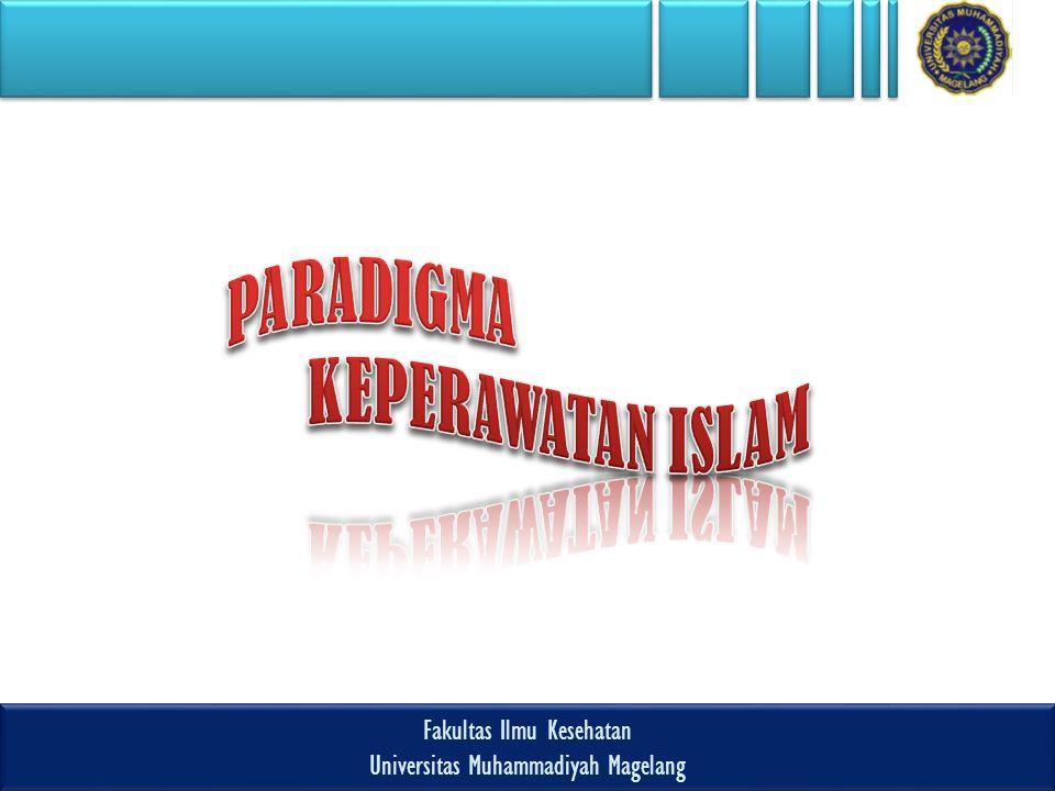 Fakultas Ilmu Kesehatan Universitas Muhammadiyah Magelang Fakultas Ilmu Kesehatan Universitas Muhammadiyah Magelang Perawat adalah?