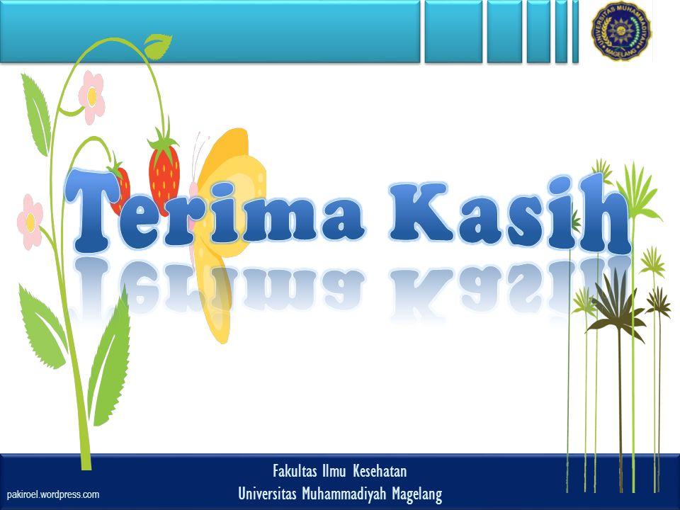Fakultas Ilmu Kesehatan Universitas Muhammadiyah Magelang Fakultas Ilmu Kesehatan Universitas Muhammadiyah Magelang pakiroel.wordpress.com