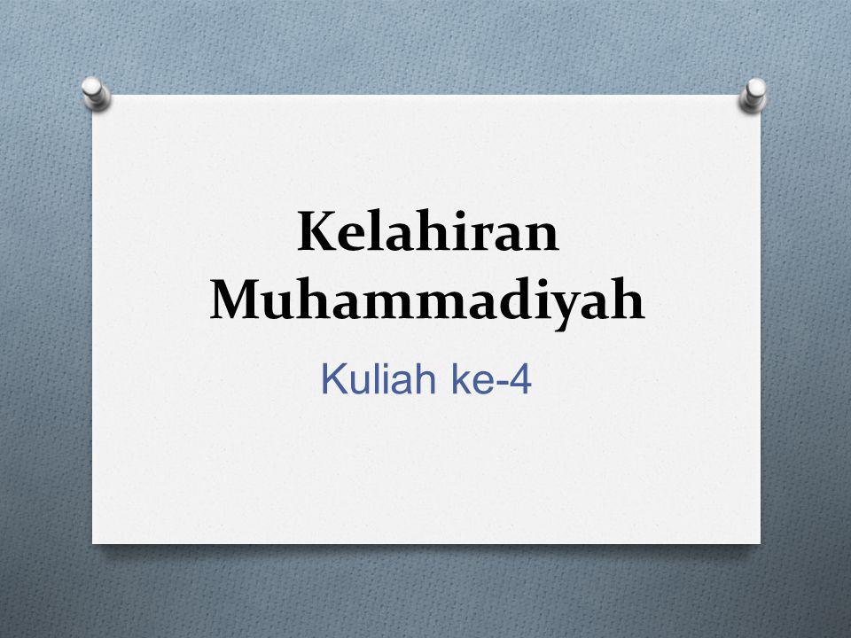 Kelahiran Muhammadiyah Kuliah ke-4