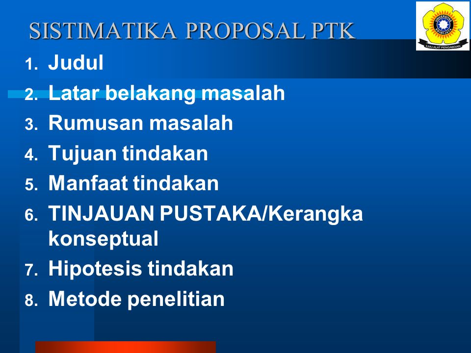 TUGAS Rancanglah Proposal PTK sesuai dengan masalah yang Anda hadapi dalam mengajar di kelas.