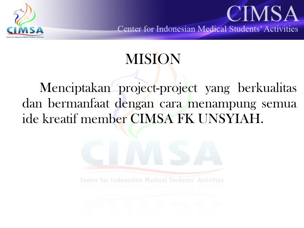 PLAN OF ACTION 1.Berkoordinasi dengan semua PC SCO 2.Bekerjasama dengan VLI team (VLI dan HRODD) 3.Berkoordinasi dengan PDD 4.Menginisiasi ide-ide kreatif seluruh member CIMSA 5.Menginisiasi project-project yang tidak terbatas hanya di bidang kesehatan saja 6.Membuat database dan timeline project