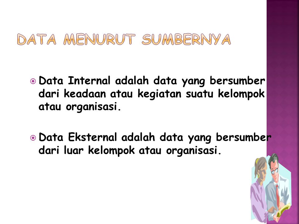 Data Primer adalah data yang dikumpulkan dan diolah sendiri oleh suatu organisasi atau perorangan langsung dari obyeknya.