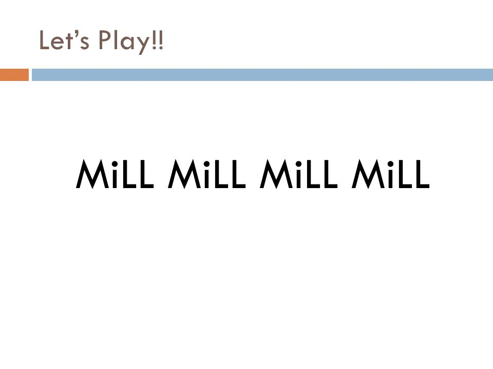 Let's Play!! MiLL MiLL