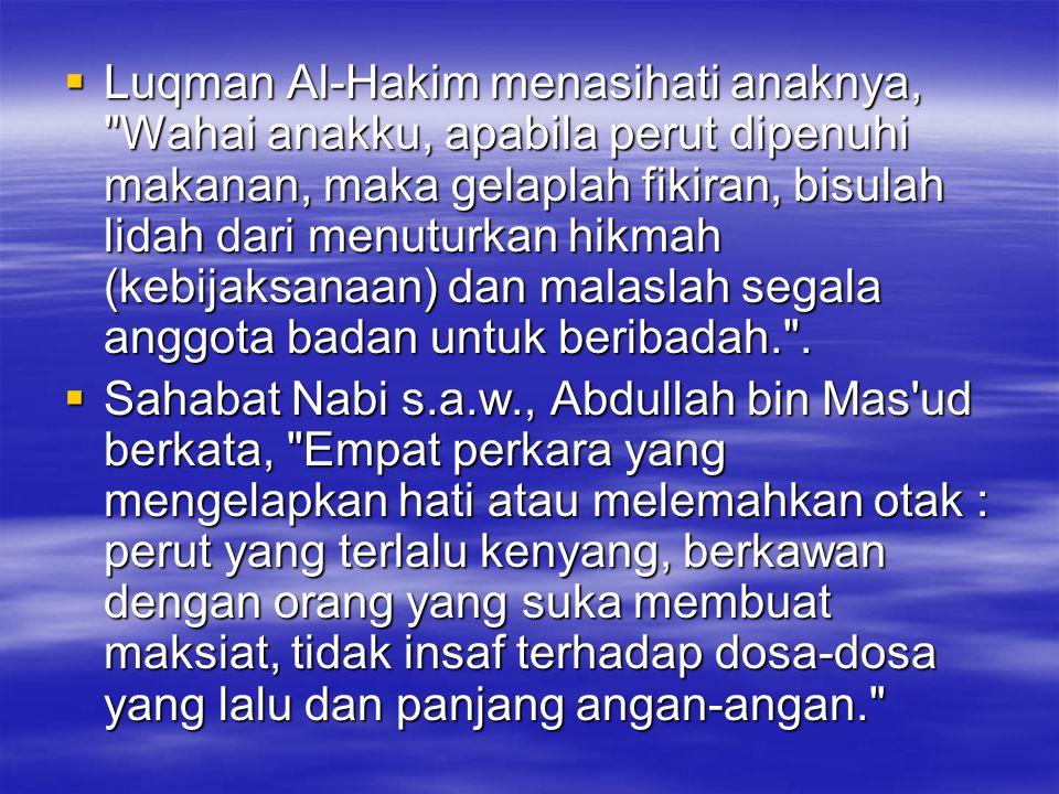  Luqman Al-Hakim menasihati anaknya,