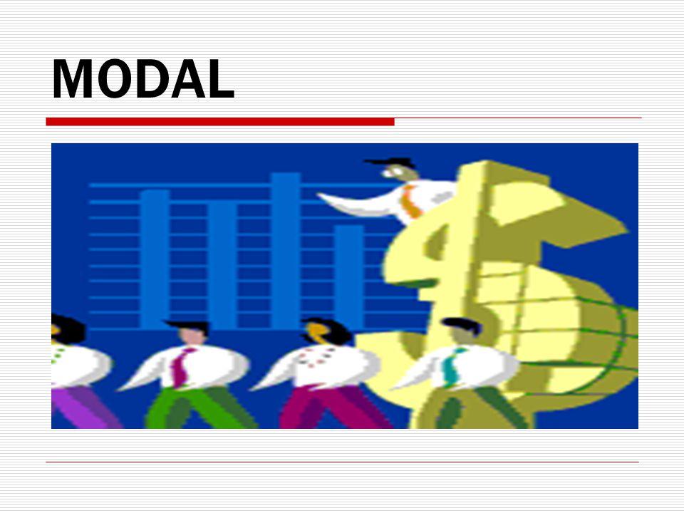 Pengertian Modal 1.Physical Oriented Modal adalah hasil produksi yg digunakan untuk memproduksi lebih lanjut. 2.Non-physical Oriented Modal adalah nilai, daya beli atau kekuasaan memakai atau menggunakan yg terkandung dlm barang modal.