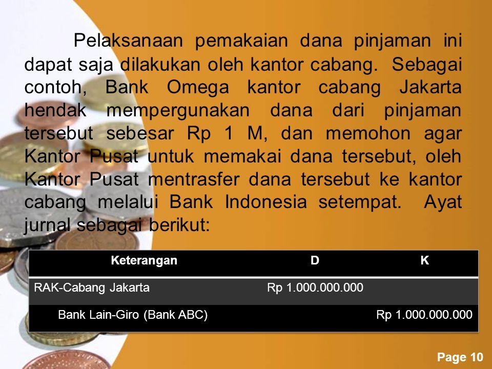 Powerpoint Templates Page 9 Setahun kemudian, dimana Sertifikat tersebut belum jatuh waktu, Bank Omega Kantor Pusat harus memperhitungkan bunga selama 12 bulan pertama sebesar Rp 4.500.000.