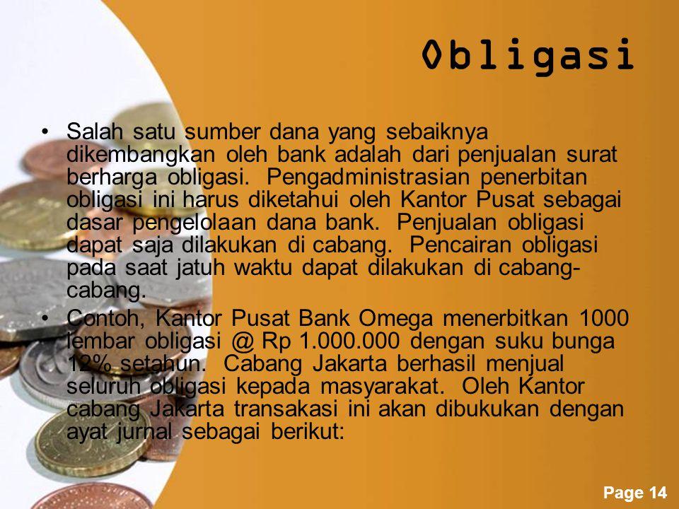 Powerpoint Templates Page 13 Contoh, Bank Omega mendapatkan pinjaman melalui pemerintah RI dari Bank of Japan sebesar Rp 12 M yang disalurkan melalui BI.