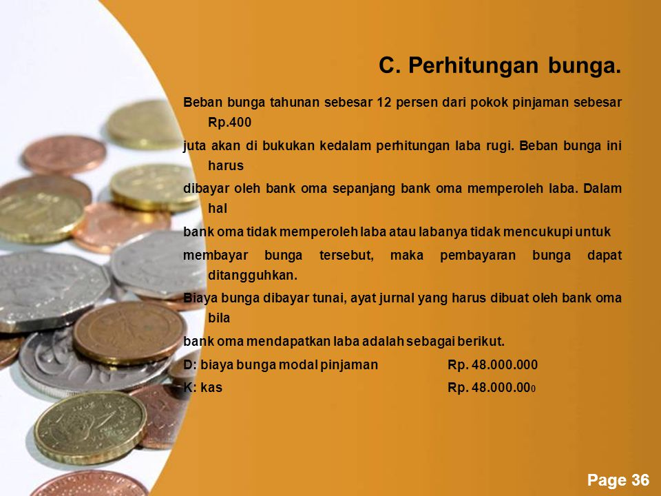 Powerpoint Templates Page 35 B.Amortisasi biaya.