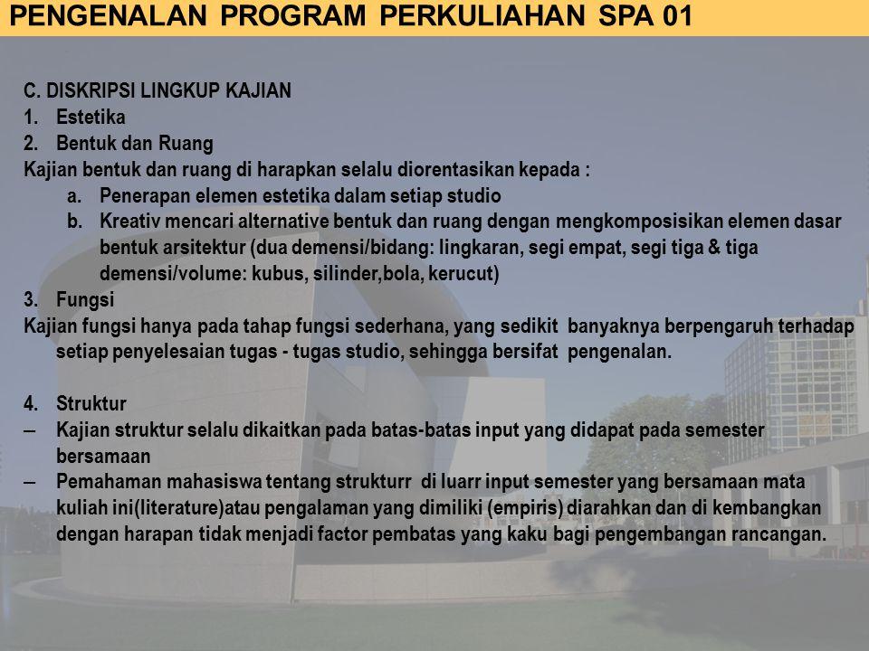 PENGENALAN PROGRAM PERKULIAHAN SPA 01 C.
