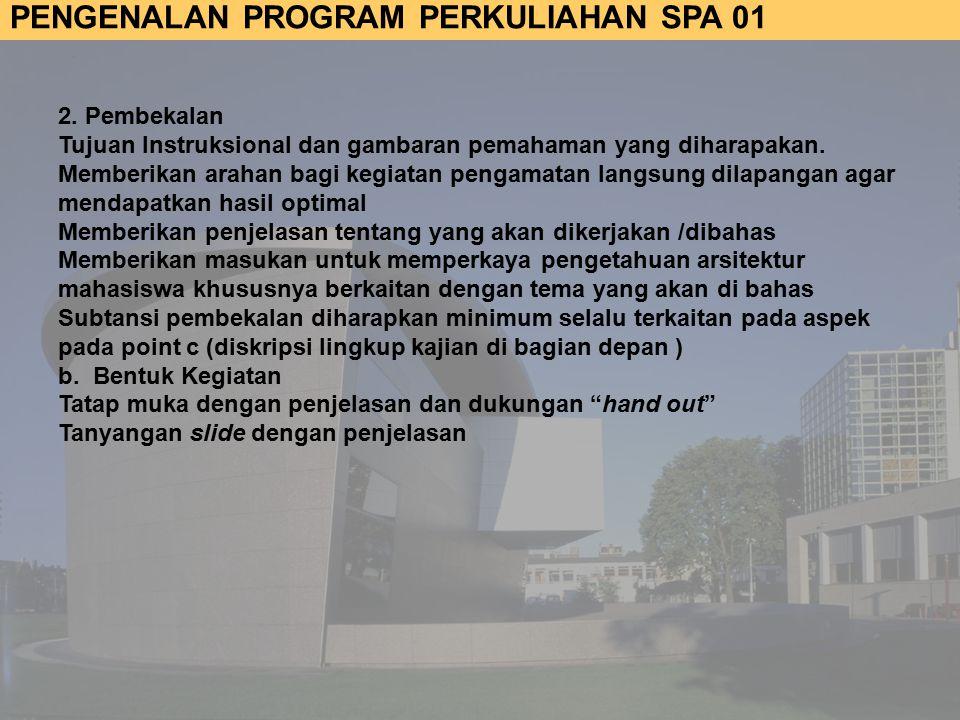 PENGENALAN PROGRAM PERKULIAHAN SPA 01 2.