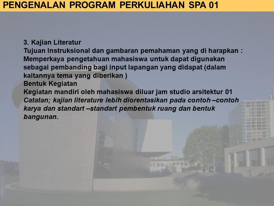PENGENALAN PROGRAM PERKULIAHAN SPA 01 3.