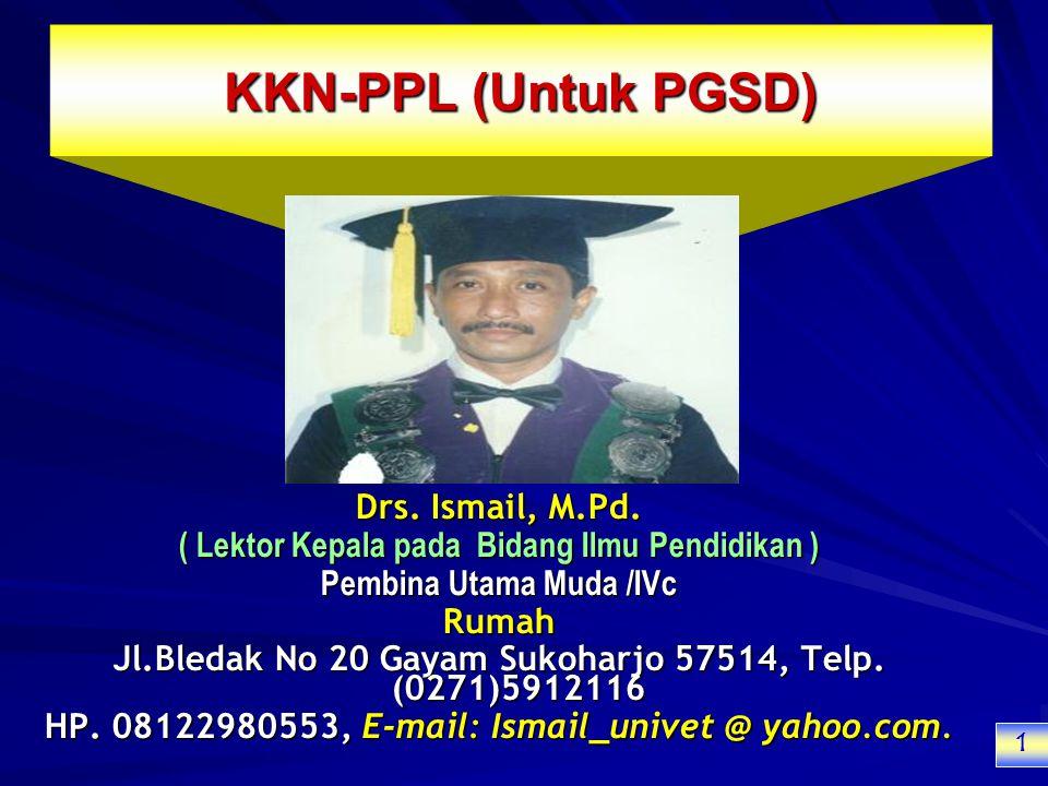 KKN-PPL (Untuk PGSD) Drs.Ismail, M.Pd.