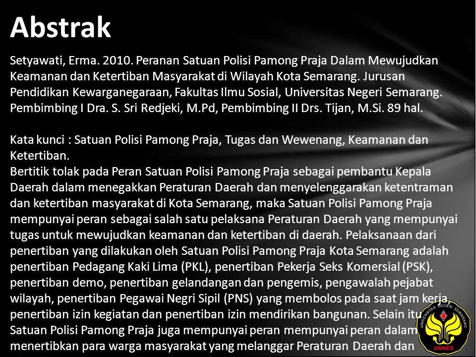 Kata Kunci atuan Polisi Pamong Praja, Tugas dan Wewenang, Keamanan dan Ketertiban.