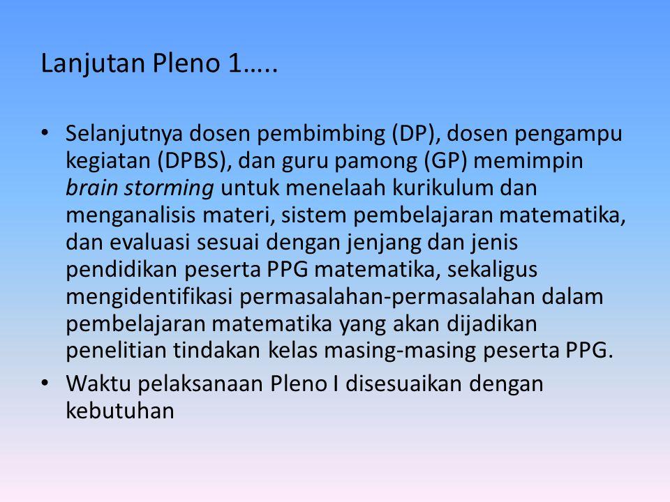 Lanjutan Pleno 1…..