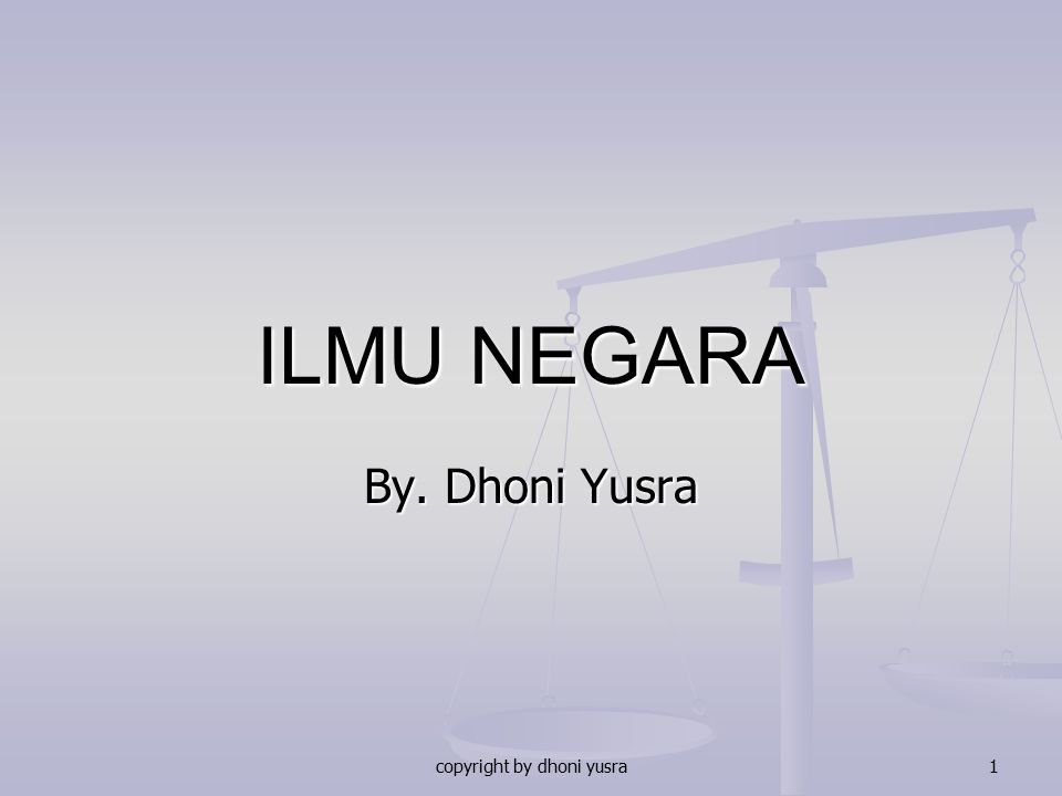 copyright by dhoni yusra1 ILMU NEGARA By. Dhoni Yusra